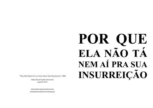 Por+que+ela+n%c3%a3o+t%c3%a1+nem+a%c3%ad+pra+sua+insurrei%c3%a7%c3%a3o large
