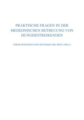 Praktische Fragen in der medizinischen Betreuung von Hungerstreikenden