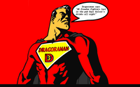 Dragoraman says medium