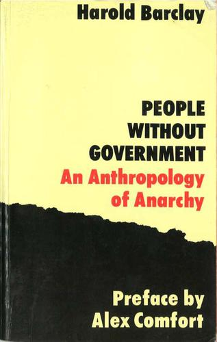 People without government an anthropology of anarchy harold b barclay large